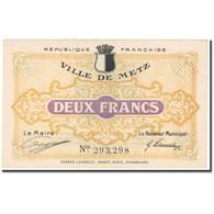 France, Metz, 2 Francs, 1918, Emission Municipale, SUP, Pirot:131-6 - Bons & Nécessité