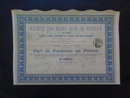 SIAM - STE DES MINES D'OR DE WATANA - PART DE FONDTEUR - PARIS 1894 - Ohne Zuordnung