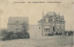 TEMPLEUVE : Chalet De La Gare - TRES RARE CPA - Plis Côté Gauche - Compte Tenu De La Rareté Vendu Dans L'état - Tournai