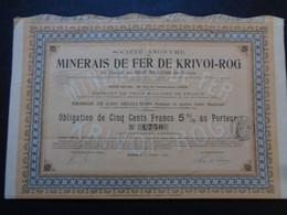 RUSSIE - LOT 2 TITRES - SA DES MINERAIS DE FER DE KRIVOÏ-ROG, OBLIGATION 500 FRS 5% - PARIS 1909 - Ohne Zuordnung