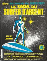 Les Fantastiques N°40 La Saga Du Surfer D'argent (2e édition) - LUG 1986 TB - Fantastic 8