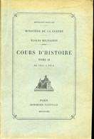 Ministère De La Guerre Ecoles Militaires COURS D'HISTOIRE Tome II De 1815 à 1914 - War 1914-18