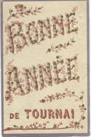 Bonne Année De TOURNAI - Tournai