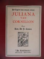 JULIANA VAN CORNILLON Door J. Coenen Heiligen Van Onzen Stam Luik Liège Retinne 1193  Fosses-la-Ville 1258 - Antiguos