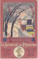 Au Plus Rapide La Semeuse Du Périgord Yaune Périgueux - Publicités