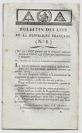 Bulletin Des Lois N°8 Messidor An II 1794 Mendicité/Ordre De Malte/Témoins/Gardiens De Prisons évasions De Prisonniers - Décrets & Lois