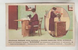 CPSM PUBLICITE PRODUITS INDUSTRIELS - Machine à Coudre SINGER 9 Rue Nationale Et 21 Rue Molinel LILLE (Nord) - Pubblicitari