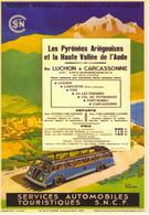 Les Pyrénées Ariégeoises - Services Automobiles Touristiques SNCF - Publicité - Artiste: E.A.Schefer - CPM - Publicidad