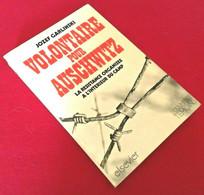 Jozef Garlinski Volontaire Pour Auschwitz (1976) Elsevier - War 1939-45
