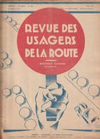 Rare Revue Des Usagers De La Route Mai 1929 Circuit De La Sarthe Avant Les 24 Heures Du Mans - 1900 - 1949