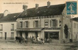 RARE SAINT OUEN SUR MORIN HOTEL DE LA SOURCE EDTION BRINDELET - Autres Communes