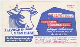 Buvard 18 X 10.6 LA VACHE SERIEUSE Fromage Crème De Gruyère Double Crème - Dairy
