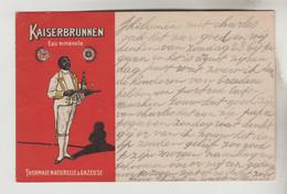 CPA PIONNIERE PUBLICITE BOISSON - EAU MINERALE KAISERBRUNNEN Thermale Naturelle Et Gazeuse, AIX LA CHAPELLE (Allemagne) - Publicidad
