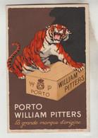 CPA PUBLICITE BOISSON - PORTO WILLIAM PITTERS La Grande Marque D'origine - Publicidad