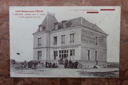 CAMP DE SISSONNE (02) - CAFE RESTAURANT FELIX - ETABLISSEMENT RENOMME POUR SA CUISINE - LE PLUS RAPPROCHE DU CAMP - Sissonne