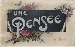 Une Pensée De Sierre - 1909 - VS Valais