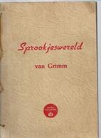 14 06 A//  SPROOKJESWERELD VAN GRIMM   HONIGS MACARONI GENT - Unclassified