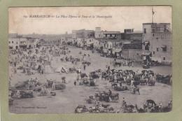 MARRAKECH  PLACE DJEMA EL FENA ET LA MUNICIPALITE - Marrakech
