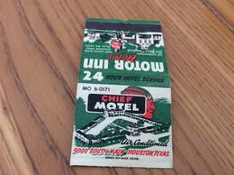 Pochette D'allumettes ETATS UNIS «CHIEF MOTEL, MOTOR INN Hotel - HOUSTON» (indien, écritures Sur Allumettes) - Matchboxes