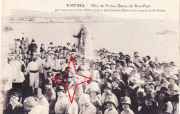 ANTIBES.  Fête De NOTRE-DAME De BON-PORT. Procession Qui Remonte à 1050. - Antibes - Oude Stad
