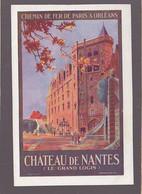 Chemin De Fer Paris Orléans / Chateau De Nantes / Affiche De Commermond - Publicidad