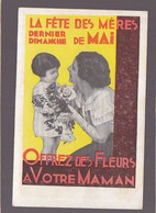 Fete Des Mères, Offrez Des Fleurs, Datée Mai 1937 / Au Tout Début ! - Publicidad