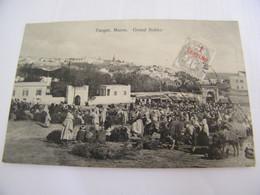 CPA - Afrique - Maroc - Tanger - Grand Sokko - 1910 -  SUP  (FD 53) - Tanger