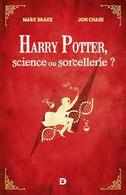 Harry Potter, Science Ou Sorcellerie ? - Brake Mark - Cinéma/Télévision
