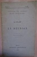 Ile De La Reunion Avec Une Carte Melun 1905 Ministere Des Colonies - 1901-1940
