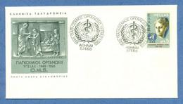 GREECE * 1968 * F.D.C. With Stamp * FINE* W.H.O. - Mi.No 995 - Storia Postale