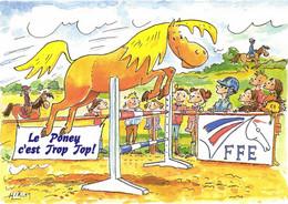 FFE - FEDERATION FRANCAISE EQUITATION - LE PONEY C'EST TROP TOP - Publicidad