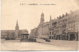 59 - CAMBRAI La Grande Place écrite Timbrée - Cambrai