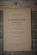 ANNALES D'ARCHEOLOGIE BRUXELLES 35 1930 DEWEZ Architecte Ghaïby Château Courtrai Exportation D'enfants Etudiants Au 18è - Belgique