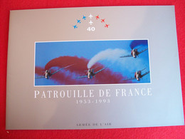 DEPLIANT PATROUILLE DE FRANCE 1953 - 1993 - Non Classificati