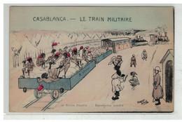 ILLUSTRATEUR BIRKE #17032 MAROC CASABLANCA CARICATURE LE TRAIN MILITAIRE - Andere Illustrators