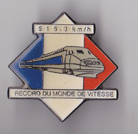 PIN'S THEME TGV RECORD DU MONDE DE VITESSE  515 KMH - TGV