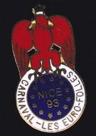 71376- Pin's -Carnaval De Nice.les Eurofolies. - Città