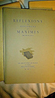 REFLEXIONS OU SENTENCES ET MAXIMES - LA ROCHEFOUCAULD - BIBLIOLATRES N° 1747 - Psychology/Philosophy
