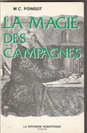 LA MAGIE DES CAMPAGNES  Par M C Poinsot  (TTB état ) - Esotérisme