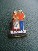 Pin's LE PORTEL ( Près De Boulogne Sur Mer ) Marin  62 Pas De Calais La POSTE 13/14 Juin 1992 Arthus Bertrand - Arthus Bertrand