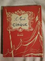LE MONDE DU CIRQUE - SERGE - PERSAN ROSE N° 293 - 1939 - LIBRAIRIE CHAMPS ELYSEES - Unclassified