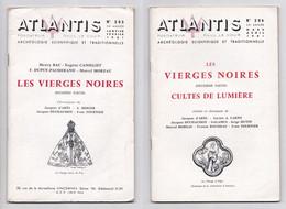Revue Atlantis N° 205 Et 206, 1961, Les Vierges Noires, Montluçon, Chartres, Archéologie, ésotérisme - Esotérisme