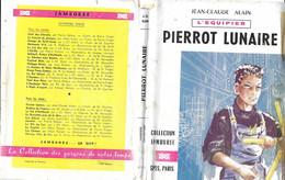 COLLECTION JAMBOREE - PIERROT LUNAIRE DE JEAN CLAUDE ALAIN, ILLUSTRATIONS DE MICHEL GOURLIER, EDITION ORIGINALE 1956 - Pfadfinder-Bewegung
