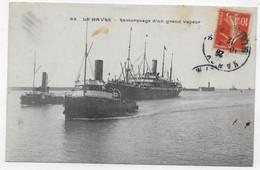 (RECTO / VERSO) LE HAVRE EN 1912 - N° 69 - REMORQUAGE D' UN GRAND VAPEUR - BEAU CACHET - CPA - 76 - Remolcadores