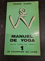 Manuel De Yoga 1 Roger Clerc+++TBE+++ LIVRAISON GRATUITE+++ - Unclassified