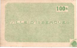 100 FRANCS VILLE D ISBERGUES GUERRE 1939 1945 ??? - Bons & Nécessité