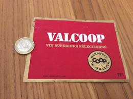 Ancienne Etiquette 11° «VIN SUPÉRIEUR SÉLECTIONNÉ - COOP - VALCOOP» - Vino Rosso