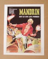 Affiche, Affichette, Poster Mandrin Met Le Feu Aux Poudres Avec Georges Rivière, Silvia Monfort De Jean-Paul Le Chanois - Posters
