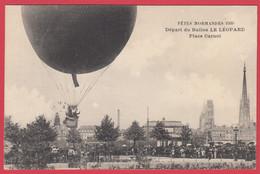 """CPA-Rouen-1909- Départ Du Ballon """"LE LÉOPARD""""  Place Carnot - Animation - Fêtes Normandes* TOP**Scan Recto/Verso - Airships"""