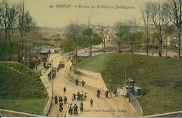 Brest (29 Finistère) Route De Saint Pierre Quilbignon - édition Spéciale Aux Dames De France N°40 Colorisée Papier Glacé - Brest